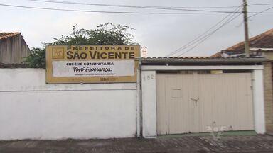 Pais e alunos sofrem com creches de São Vicente que estão fechadas - Algumas unidades de ensino da cidade estão sem aula.