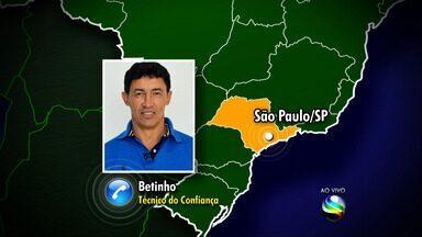 Técnico Betinho fala sobre adiamento do jogo do Confiança - Técnico Betinho fala sobre adiamento do jogo do Confiança