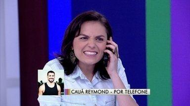 Cauã Reymond telefona para Iozzi: 'Vou levar uns brinquedos íntimos' - Ator surpreende apresentadores ao ligar no programa ao vivo