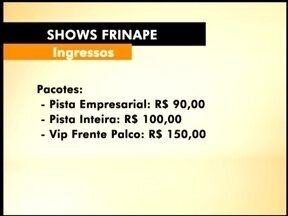 Começa a venda de ingressos para shows da Frinape - Confira os pacotes que estão a venda para maior feira da região.