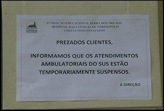 Hospital das Clínicas de Teresópolis suspende atendimentos ambulatoriais pelo SUS - Segundo a unidade, município acumula dívida de R$ 10 milhões.