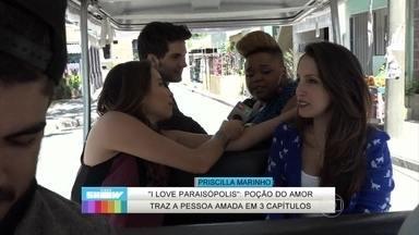 Luana Martau, Priscilla Marinho e Mariana Xavier falam de poção de amor - Vídeo Show bate um papo com as atrizes de I Love Paraisópolis