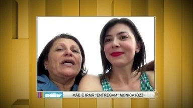 Mãe e irmã de Monica Iozzi contam como ela se saía no colégio - Família manda beijos para a apresentadora no programa