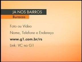 Envie fotos e vídeos dos buracos na sua rua - Jornal do Almoço nos Bairros vai tratar desse assunto na quinta-feira.