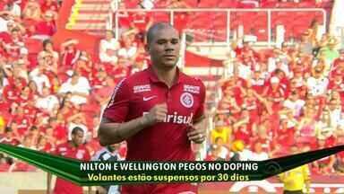 Dupla de volantes do Inter é suspensa por dopping - Wellington e Nilton tiveram exames positivos em jogos contra Corinthians e Palmeiras.