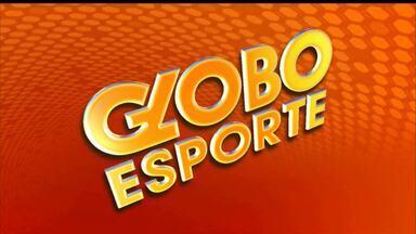 Assista à íntegra do Globo Esporte/CG desta Quinta-feira - Veja quais os destaques.