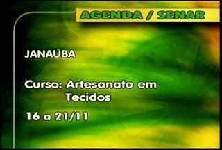 Confira os cursos oferecidos pelo Senar - Em Janaúba, tem curso de artesanato em tecidos do dia 16 a 21 de novembro.