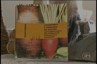"""Livro faz um panorama da Umbanda e Candomblé no Sertão - O livro """"Candomblé e Umbanda no Sertão: cartografia social dos terreiros de Petrolina e Juazeiro"""" foi escrito pelo antropólogo e escritor Juracy Marques."""