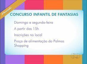 Concurso de fantasia infantil e cinema são opções para o carnaval em Palmas - Concurso de fantasia infantil e cinema são opções para o carnaval em Palmas