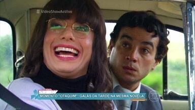 Relembre Otaviano Costa e Joaquim Lopes juntos em Morde e Assopra - Otaviano Costa conta que levava cerca de uma hora para se vestir de mulher na novela
