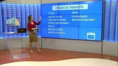 Veja o que abre e o que fecha no feriado de Tiradentes em Fortaleza - Veja o que abre e o que fecha no feriado de Tiradentes em Fortaleza