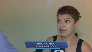 Pacientes renais relatam drama da espera por transplante no AM - Veja reportagem.