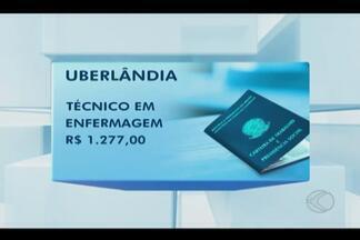 Confira as novas oportunidades de emprego em Uberlândia - Interessados devem comparecer ao Sine, no Centro. Salários variam de R$ 1.007 a R$ 1.307.