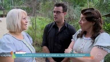 O 'Vídeo Show' levou a verdadeira Eponina para os bastidores de 'Êta Mundo Bom' - Joaquim Lopes conheceu a fã da novela das seis, que se chama Eponina como a personagem de Rosi Campos