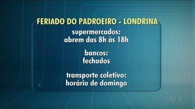 Confira o que abre e fecha no feriado do padroeiro de Londrina - Serviços como bancos e transporte público terão horários alterados.