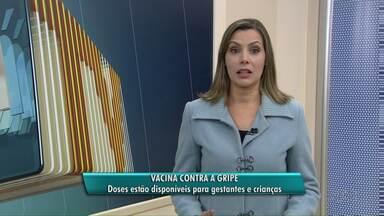 Unidades de Saúde em Ponta Grossa recebem mais doses de vacina contra a gripe - Elas estarão disponíveis para gestantes e crianças e estará disponível em um total de 17 unidades