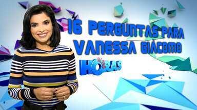 Vanessa Giácomo responde a desafio das 16 perguntas - 16 anos de altas horas e 16 perguntas para Vanessa Giácomo. Confira as respostas da atriz.