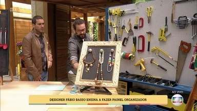 Fábio Basso ensina a fazer um painel organizador - Aprenda a transformar uma chapa perfurada em um painel para pendurar bijuterias, utensílios domésticos, ferramentas ou qualquer outra coisa que você precise