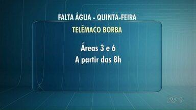 Falta água na quinta-feira em Ponta Grossa e em Telêmaco Borba - Confira os bairros que serão afetados