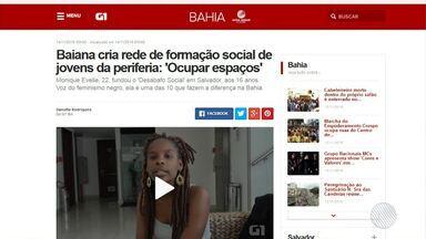Novembro Negro: G1 Bahia traz matéria sobre formação social de jovens da periferia - Novembro Negro: G1 Bahia traz matéria sobre formação social de jovens da periferia.