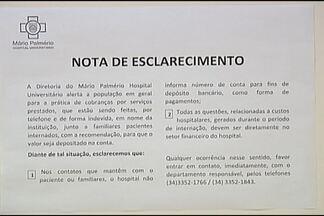 Hospital faz alerta sobre ação de estelionatários em Uberaba - Instituição emitiu nota de esclarecimento com orientações para as famílias. Denúncias podem ser feitas nos fones (34) 3352-1766 ou 3352-1843.