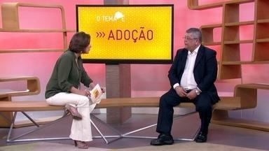 O tema é Adoção - Tire suas dúvidas sobre o processo de adoção no Brasil
