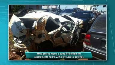 Motorista morre em capotamento na PR - 239 entre Assis e Jesuítas - O outro passageiro teve ferimentos graves, segundo a Polícia Rodoviária Estadual o carro capotou em um trecho de pista simples,