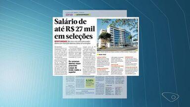 Confira vagas de emprego no Espírito Santo - Vagas foram divulgadas no jornal Notícia Agora.