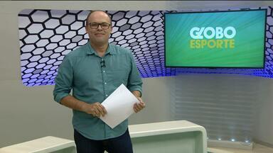 Assista à íntegra do Globo Esporte-CG desta Quarta-feira (18/01/2017) - Veja quais os destaques.
