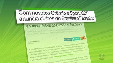 Grêmio estreia na disputa pelo Campeonato Brasileiro Feminino - CBF anunciou clubes na noite da última quarta-feira.