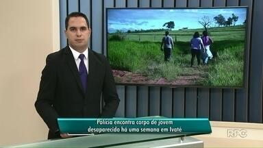 Polícia encontra corpo de jovem que desapareceu em Ivaté - Corpo estava em um rio na cidade de Icaraíma