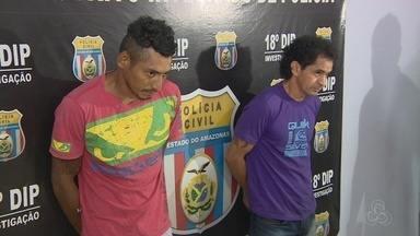 Dupla é presa por sequestrar e torturar homem, em Manaus - Outras nove pessoas estão envolvidas no caso.