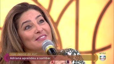 AVC aos 32 anos: Adriana precisou reaprender a falar e a andar - Vida depois do AVC: Adriana aprendeu a sambar