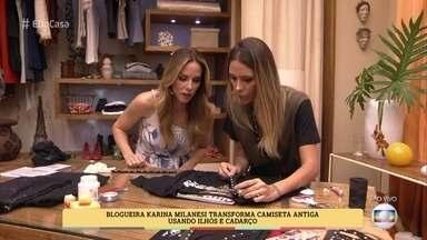 Karina Milanesi ensina a customizar camisetas - Blogueira transforma camisetas antigas gastando muito pouco!