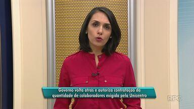 Governo autoriza contratação da quantidade de colaboradores exigida pela Unicentro - O governo voltou atrás e autorizou a contratação de 10 mil horas para a universidade.