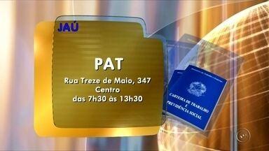 Confira as oportunidades de emprego no PAT de Jaú - Saiba quais são as oportunidades de emprego disponíveis no Posto de Atendimentos ao Trabalhar em Jaú (SP), nesta segunda-feira (10).