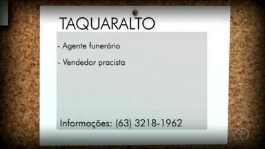 Confira as vagas de emprego para Taquaralto, Paraíso e Araguaína - Confira as vagas de emprego para Taquaralto, Paraíso e Araguaína