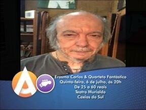 Erasmo Carlos faz show na serra - Artista faz o convite para a apresentação no teatro Murialdo.