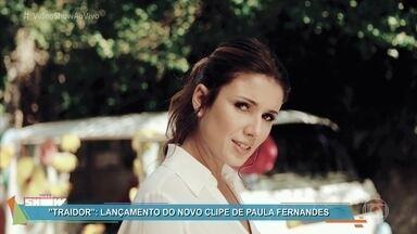 Paula Fernandes lança clipe de 'Traidor' - Toda trabalhada na sensualidade, a cantora apresenta sua nova música