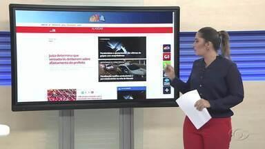 Confira as principais notícias do G1 Alagoas desta quarta-feira - A repórter Carolina Sanches mostra os destaques do portal.