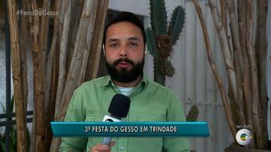 Festa do Gesso será realiza em Trindade, no Sertão de Pernambuco - Terceira edição do evento reúne artistas locais e nacionais, como Alceu Valença.