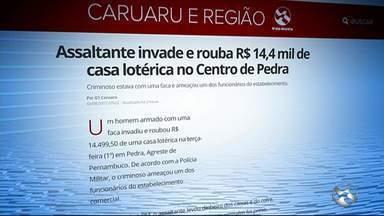 Assaltante invade e rouba R$ 14,4 mil de casa lotérica no Centro de Pedra - Criminoso estava com uma faca e ameaçou um dos funcionários do estabelecimento.