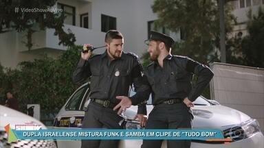 Dupla israelense mistura funk e samba em clipe `Tudo Bom' - Static & Ben-El Tavori estão bombando nas redes sociais com a música em português