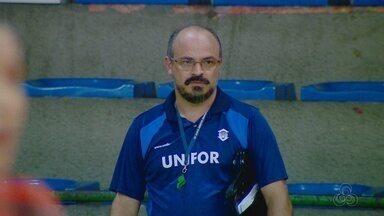 Técnico da seleção feminina de futsal está em Manaus comandará Unifor-CE contra o Hulk - Duelo é válido pelo jogo de ida das quartas de final da Copa do Brasil.