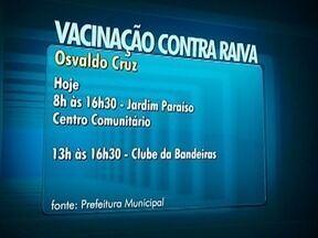 Osvaldo Cruz inicia campanha de vacinação contra a raiva - Ações serão realizadas em todos os bairros da cidade e na zona rural.