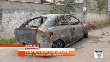Mulher morre e homem e bebê ficam feridos após carro pegar fogo na serra de Ubatuba - O marido dela, de 28 anos, e o filho deles, de um ano e nove seis, foram socorridos.