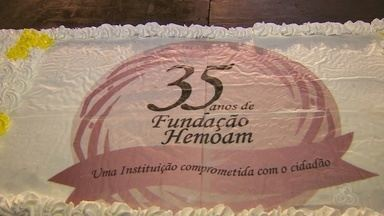 Fundação Hemoam comemora 35 anos - Aniversário foi celebrado em Manaus.
