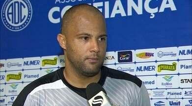 Genivaldo diz que respeita o Botafogo-PB, mas espera por vitória do Dragão no domingo - Paredão vai reencontrar o antigo time vivendo uma grande fase e disposto a tirar o Confiança da zona de rebaixamento