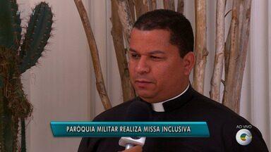 Missa inclusiva para pessoas com deficiência acontece em Petrolina - Iniciativa é da Paróquia Militar de São José.