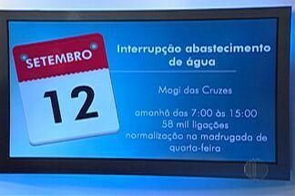 Manuntenção da Sabesp interrompe abastecimento em Mogi nesta terça - Bairros do Distrito de Brás Cubas serão afetados.